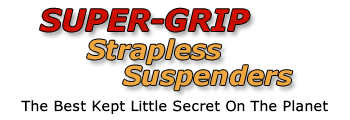 Super Grip Strapless Suspenders