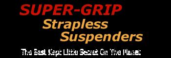 Super Grip Strapless Suspenders